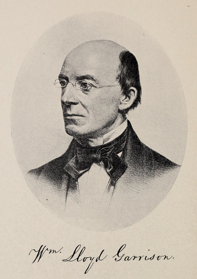 the influence of william lloyd garrison William lloyd garrison (december 10, 1805 – may 24, 1879) was a prominent american abolitionist, journalist, suffragist, and social reformerhe is best known as the editor of the abolitionist newspaper the liberator, which he founded with isaac knapp in 1831 and published in massachusetts until slavery was abolished by constitutional.