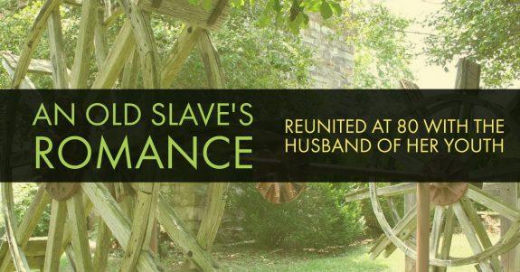 A Slave Romance