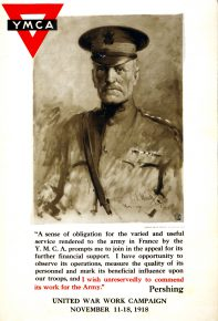 Poster showing a portrait of General Pershing, with a quote from him in support of the United War Work Campaign.