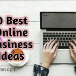 Ghar Baithe Online Business Kaise Kare -10 Best Ideas