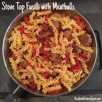 Stove Top Fusilli with Meatballs