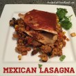 Mexican Enchilada Lasagna