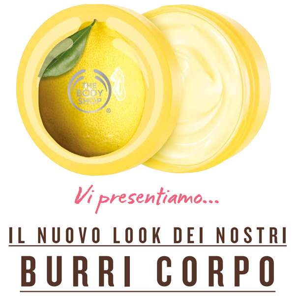 Nuovo look Burri Corpo The Body Shop - www.accidiosav.com