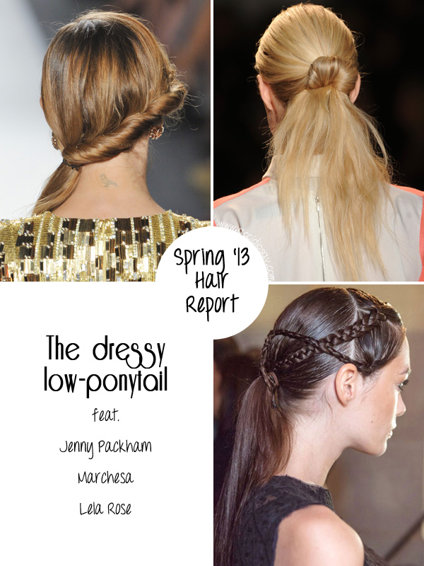 Spring 2013 Hairstyle Trend: the low dressy ponytail
