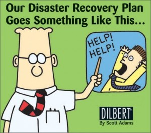 IT Must Have A Disaster Recovery Plan In Order To Serve The Rest Of The Company