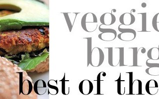 best of the best: veggie burger roundup