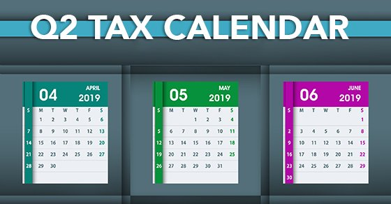 Q2 Tax Due Dates for Small Businesses