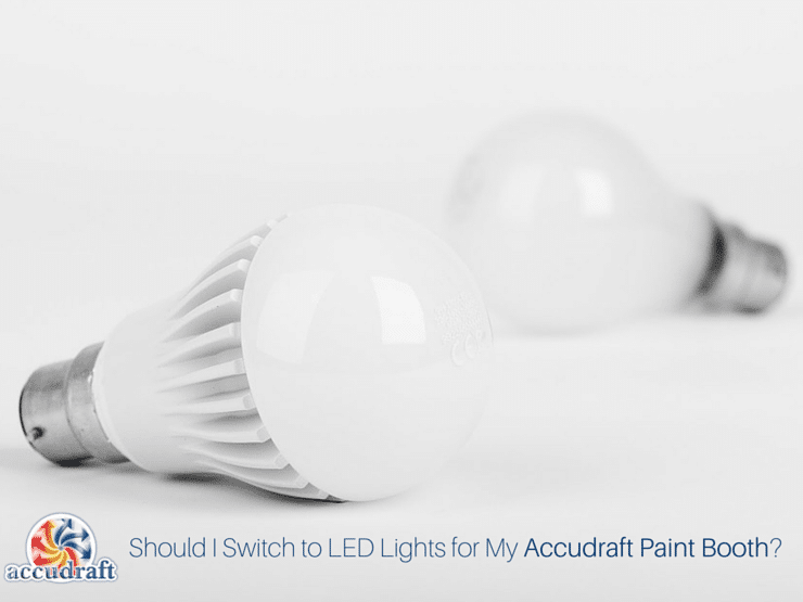 By now youu0027ve heard of LED lighting and you have probably even switched to LEDs in your house but what about in your paint booth? & Should I Switch to LED Lights for my Paint Booth? | Accudraft