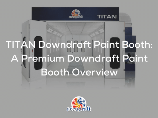 TITAN Downdraft Paint Booth Overview