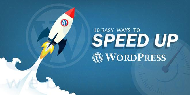 10 Easy Ways to Speed up WordPress Site