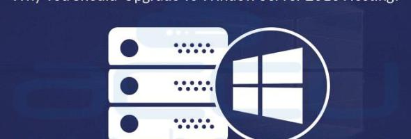 Why You Should Upgrade To Window Server 2016 Hosting