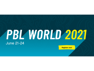 Registration Open for 10th Annual PBL World Conference