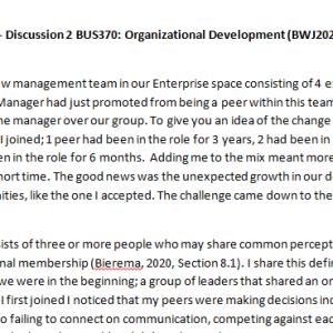Week 4 - Discussion 2 BUS370: Organizational Development (BWJ2028A) ASHFORD UNIVERSITY