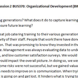 Week 5 - Discussion 2 BUS370: Organizational Development (BWJ2028A) ASHFORD UNIVERSITY