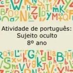 Atividade de português: Sujeito oculto – 8º ano