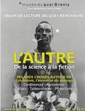 <i>L'autre de la science à la fiction. Regards croisés autour d'« Exhibitions, l'invention du sauvage » </i>