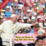 HÀNH HƯƠNG CÙNG ĐỨC THÁNH CHA PHANXICO