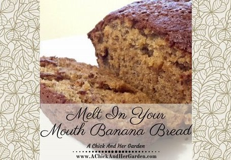"Banana Bread ""so good , you don't need butter!"""