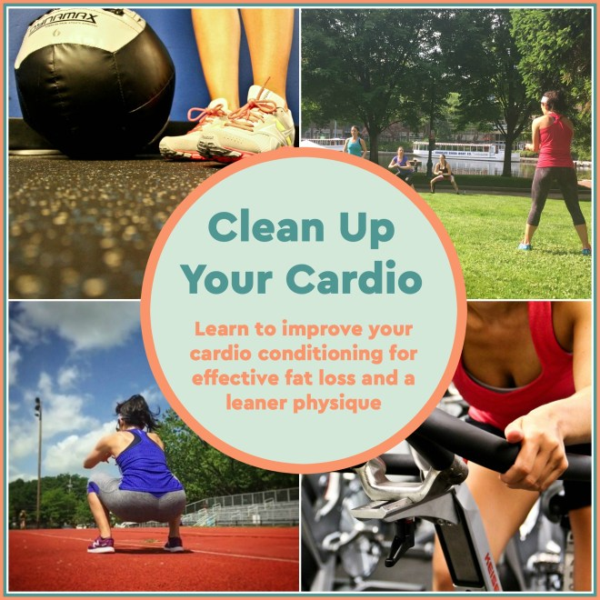 Clean Up Your Cardio