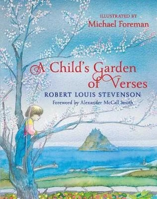 A Child's Garden of Verses by Robert Louis Stevenson ill. Michael Foreman
