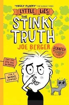 Little Lies: The Stinky Truth by Joe Berger
