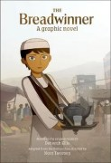 The Breadwinner, A Graphic Novel – based on book by Deborah Ellis, adapted from feature film directed by Nora Twomey