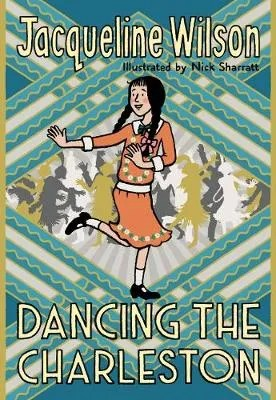 Dancing The Charleston by Jacqueline Wilson