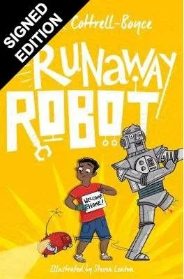 Runaway Robot by Frank Cottrell-Boyce ill. Steven Lenton