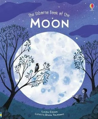 The Usborne Book of the Moon by Laura Cowan ill. Diana Toledano