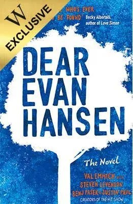 Dear Evan Hansen by Val Emmich & others
