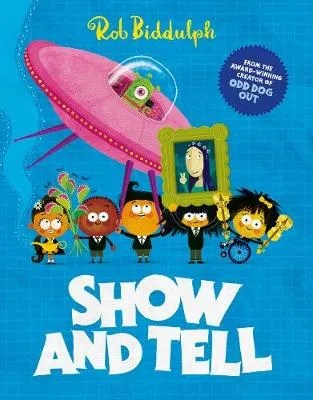 Show And Tell by Rob Biddulph