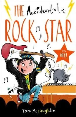 The Accidental Rock Star by Tom McLaughlin