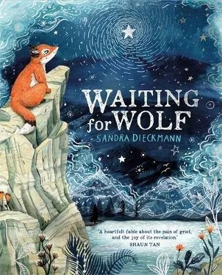 Waiting For Wolf by Sandra Dieckmann