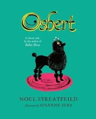 Osbert by Noel Streatfeild ill. Susanne Suba