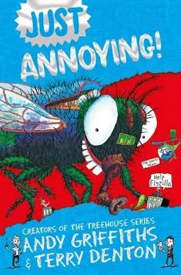 Just Annoying by Andy Griffiths and Terry Denton