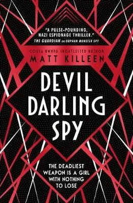 Devil Darling Spy by Matt Killeen