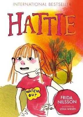 Hattie by Frida Nilsson ill. Stina Wirsen