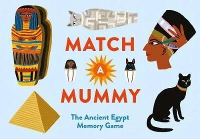 Match A Mummy (Memory Game) – Anna Claybourne ill. Léa Maupetit