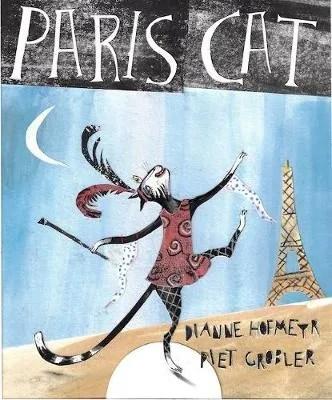 Paris Cat by Dianne Hofmeyr ill. Piet Grobler