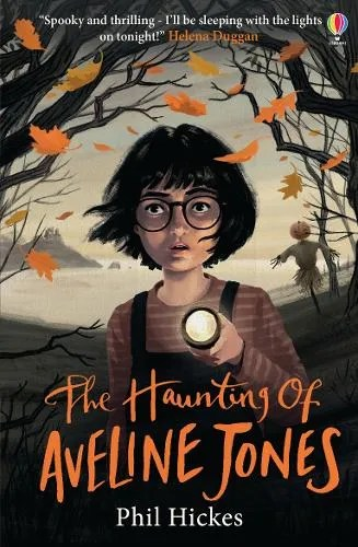 The Haunting Of Aveline Jones by Phil Hickes ill. Keith Robinson