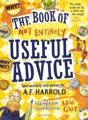 The Book Of Not Entirely Useful Advice by by A. F. Harrold ill. Min Grey