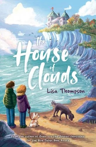 The House Of Clouds by Lisa Thompson ill. Alice McKinley