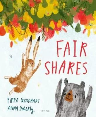 Fair Shares by Pippa Goodhart ill. Anna Doherty