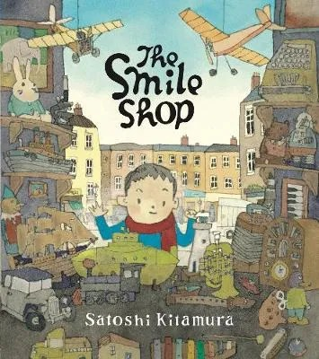 The Smile Shop by Satoshi Kitamura