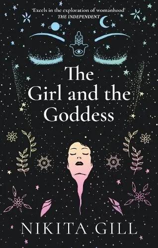 The Girl and the Goddess by Nikita Gill