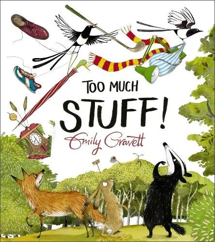 Too Much Stuff by Emily Gravett