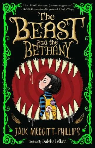 The Beast and the Bethany by Jack Meggitt-Phillips ill. Isabelle Follath