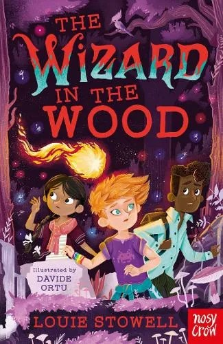 The Wizard in the Wood – The Dragon In The Library by Louie Stowell ill. Davide Ortu