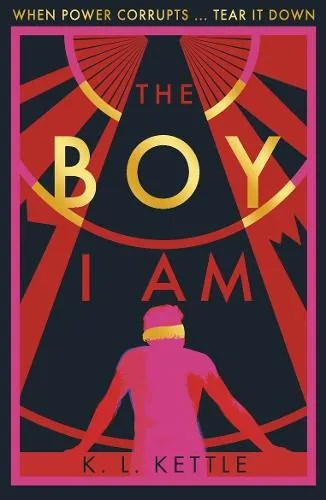 The Boy Ia Am by K. L. Kettle
