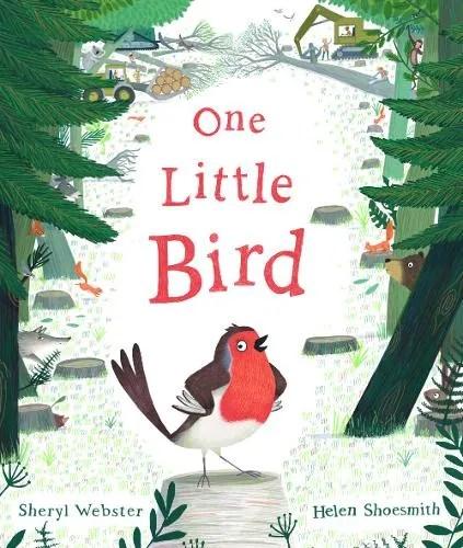 One Little Bird by Sheryl Webster ill. Helen Shoesmith